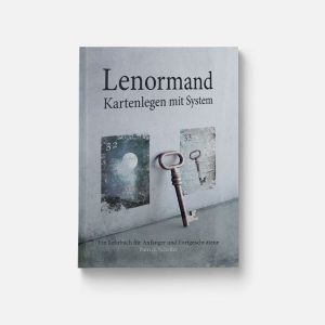 Lenormand Kartenlegen mit System