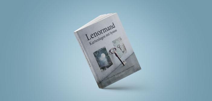 Lenormand Kartenlegen mit System – ein Buch von Patrick Scheller